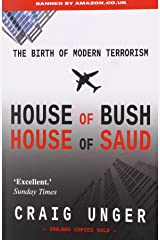 House of Bush House of Saud: The History of Modern Terrorism Paperback