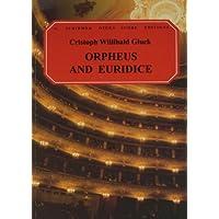 Orpheus and Euridice (G. Schirmer's Opera Score Editions)