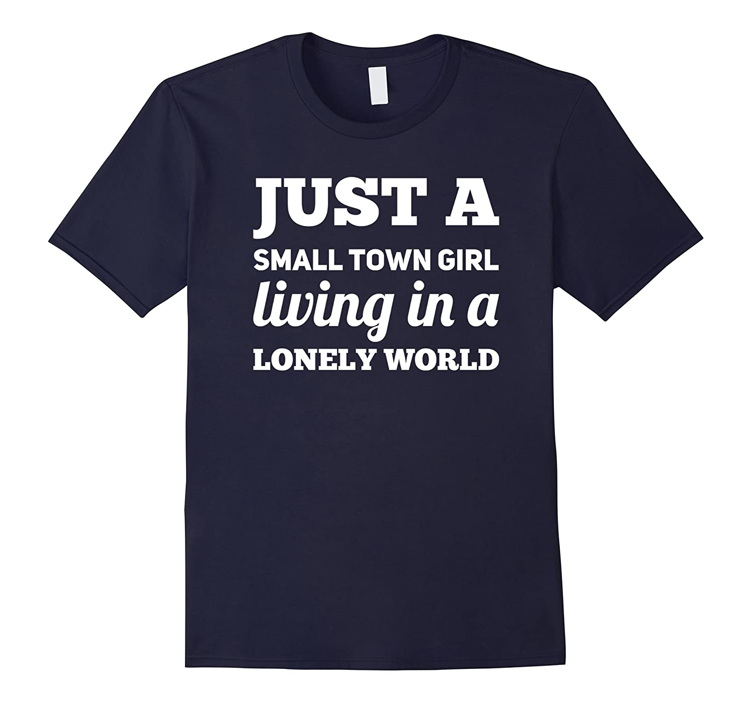 80s Music T Shirts | Just A Small Town Girl Shirt-Rose