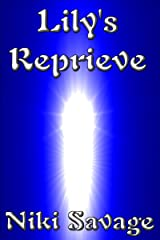 Lily's Reprieve (The Blackstone Trilogy Book 1) Kindle Edition