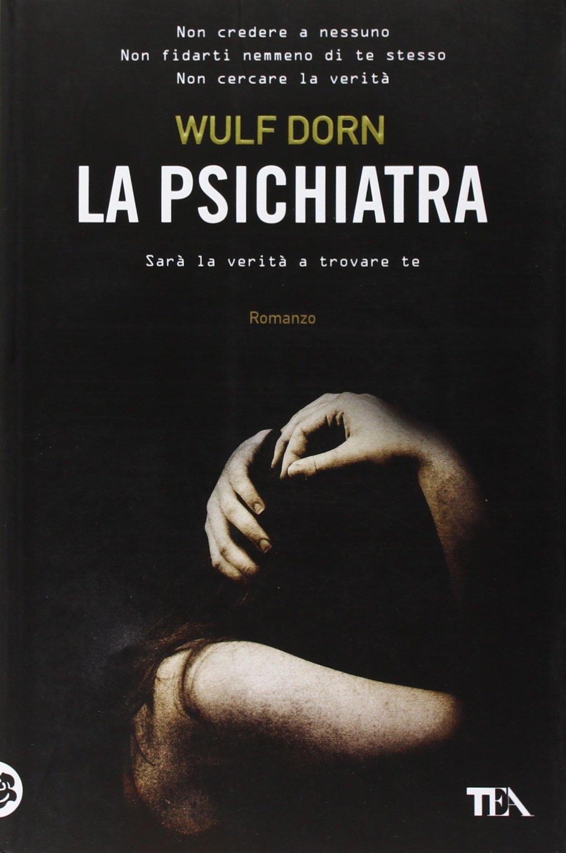 WULF DORN: LA PSICHIATRA