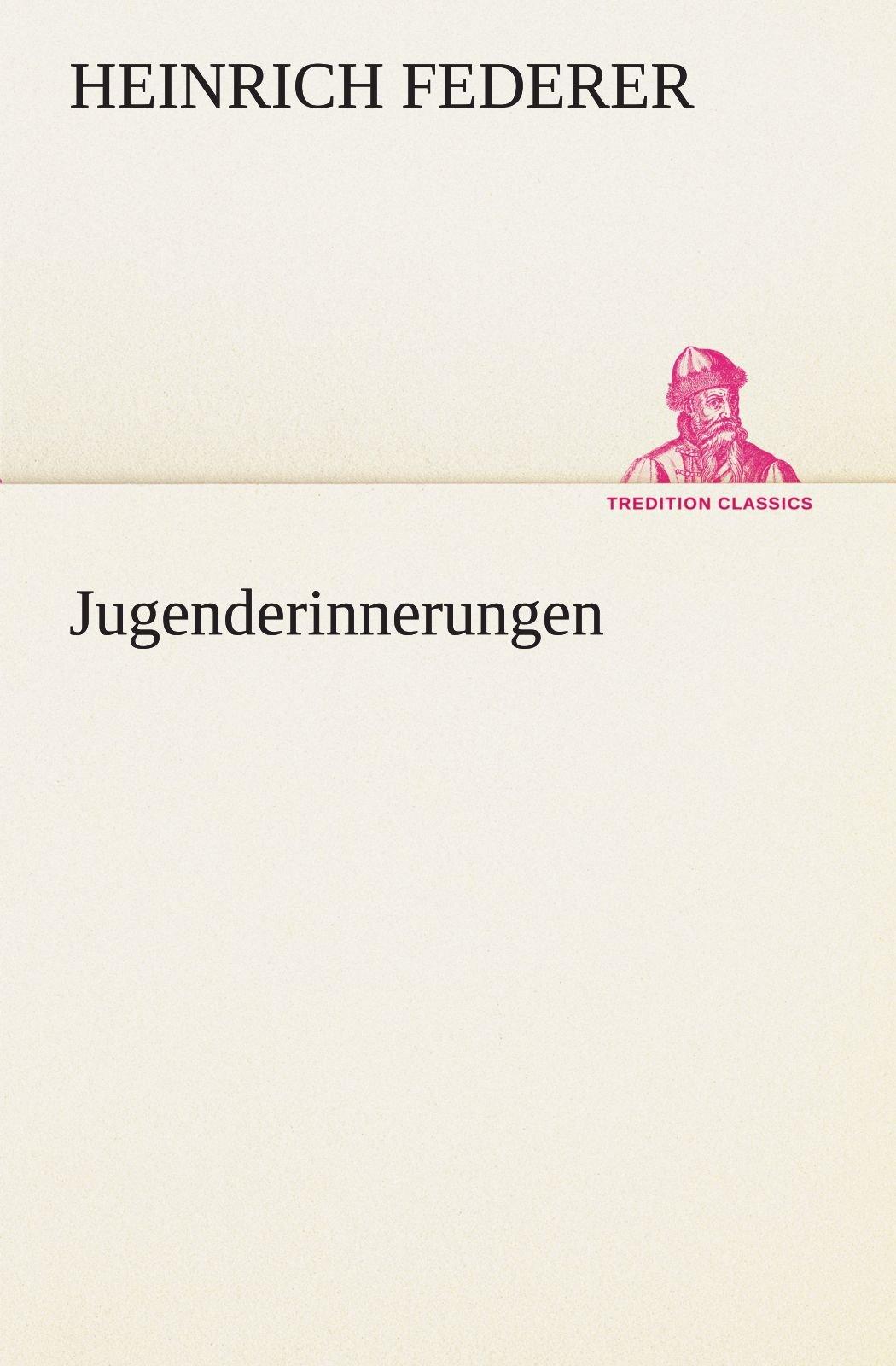 Download Jugenderinnerungen (TREDITION CLASSICS) (German Edition) PDF