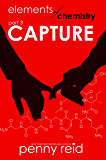 CAPTURE: Second Chance New Adult Romance (Hypothesis Series Book 3)