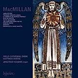 Macmillan: Choral Music