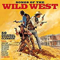 Songs Of The Wild West [Double CD]