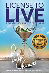 License to Live – A Seeker's Journey to Greatness – Inspirational Thriller to finding the direction you are destined to head in and creating a life of your dreams. Paperback