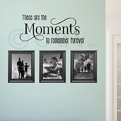 These are the Moments to remember forever vinyl lettering wall saying decal sticker self adhesive art & Amazon.com: These are the Moments to remember forever vinyl ...