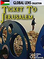 Ticket to Jerusalem