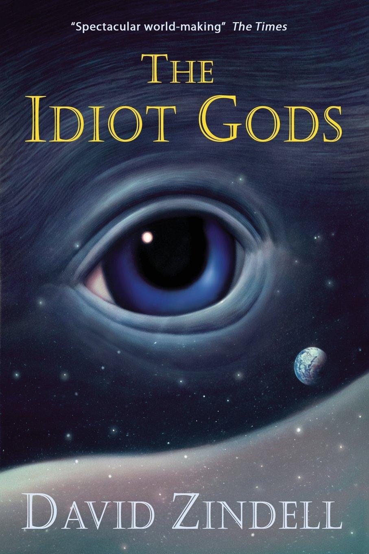 The Idiot Gods PDF ePub fb2 ebook