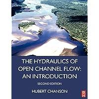 Hydraulics of Open Channel Flow