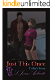 Just This Once: Cathy's Story