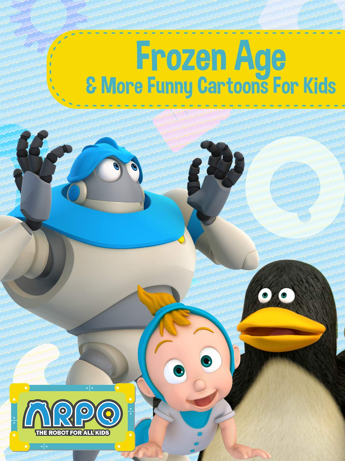 Arpo the Robot for All Kids - Frozen Age & More Funny Cartoons for Kids on Amazon Prime Video UK