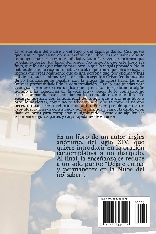 La Nube Del No Saber Trata De Esa Nube En La Que El Alma Se Une A Dios Spanish Edition Del Siglo Xiv Anónimo Inglés 9781520484198 Books
