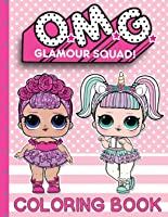 O.M.G. Glamour Squad: Coloring Book For Kids: