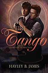 Fire Tango (Elemental Attraction Book 2) Kindle Edition