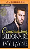 Compromising the Billionaire (Scandals of the Bad Boy Billionaires)