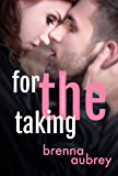 For The Taking: A Standalone Marriage of Convenience Romance (Gaming The System Book 8)