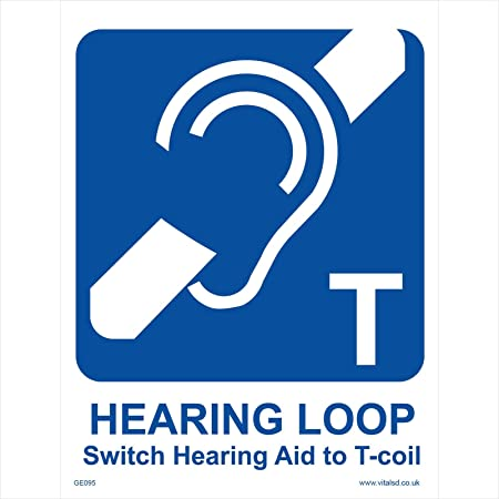 Ge095 General Sign Hearing Loop Switch Hearing Aid To T Coil Signs