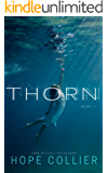 Thorn (The Willows Book 2)