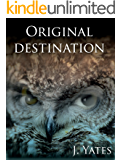 Original Destination Paradox Child book 3: Paradox Child book 3