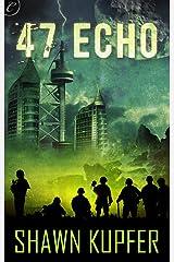 47 Echo (The 47 Echo Series)