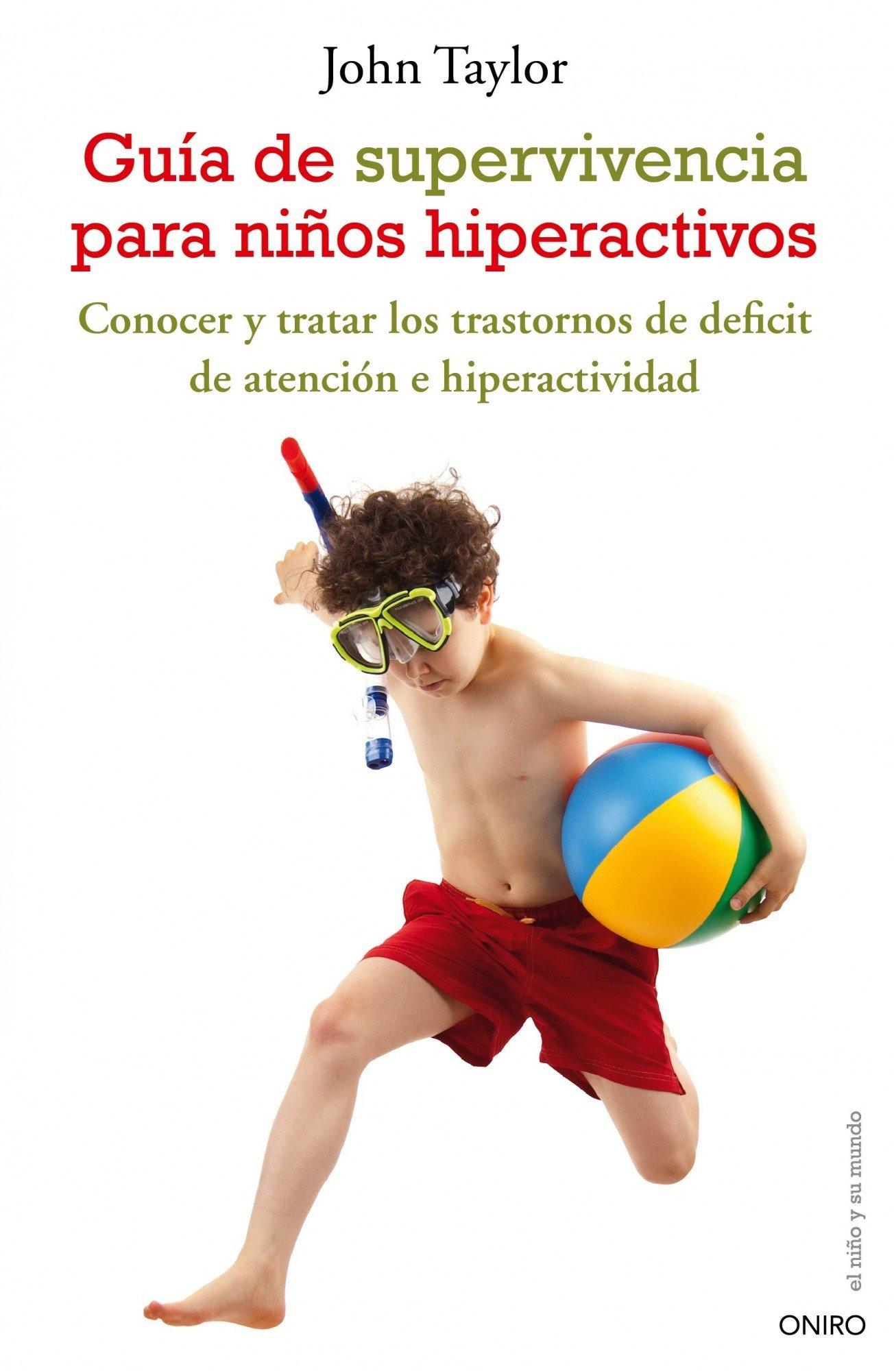 Guía de supervivencia para niños hiperactivos (Spanish) Paperback – September 3, 2010