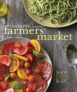 EatingWell in Season: The Farmers' Market Cookbook: Jessie Price