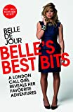 Belle's Best Bits: A London Call Girl Reveals Her Favourite Adventures
