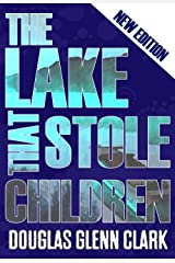 The Lake That Stole Children Kindle Edition