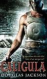 Caligula (Roman Trilogy 1)