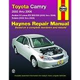 Toyota Camry, Avalon, Lexus ES 300/330 (02-06) & Toyota Solara (02-08) Haynes Re
