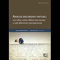 Análise discursivo-textual: Um olhar sobre os diferentes textos e sob diferentes perspectivas