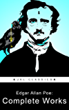 Edgar Allan Poe: Complete Works  (JKL Classics - Active TOC, Active Footnotes ,Illustrated)
