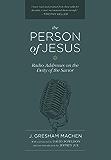 The Person of Jesus: Radio Addresses on the Deity of the Savior (English Edition)