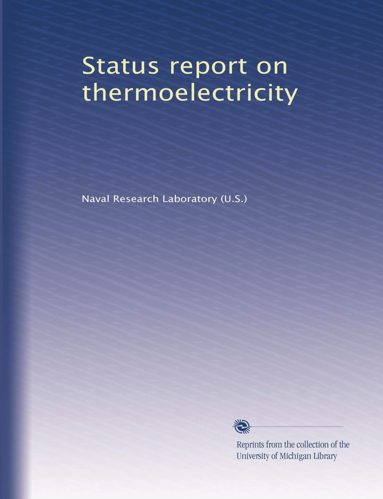 Download Status report on thermoelectricity (Volume 4) pdf epub