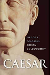 Caesar: Life of a Colossus Kindle Edition