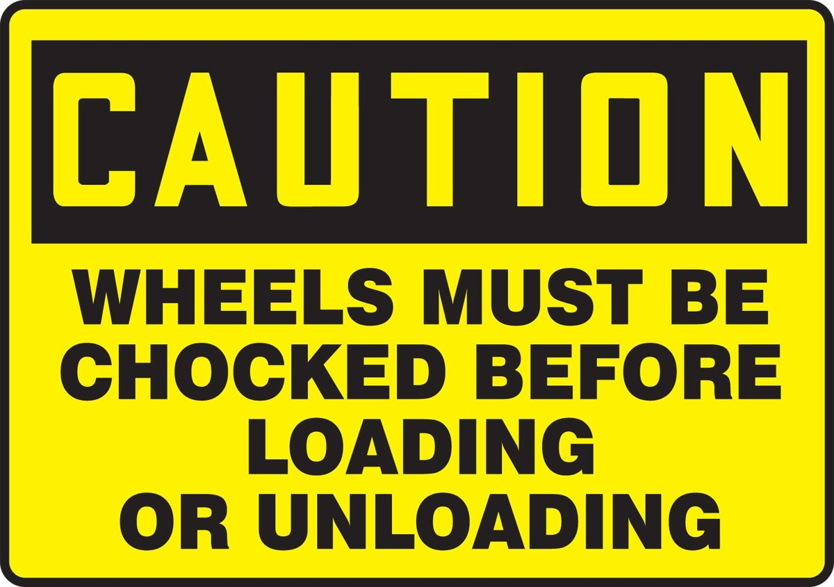 Accuform MVHR693VS Adhesive Vinyl Safety Sign Black on Yellow LegendCAUTION WHEELS MUST BE CHOCKED BEFORE LOADING OR UNLOADING 10 Length x 14 Width x 0.004 Thickness