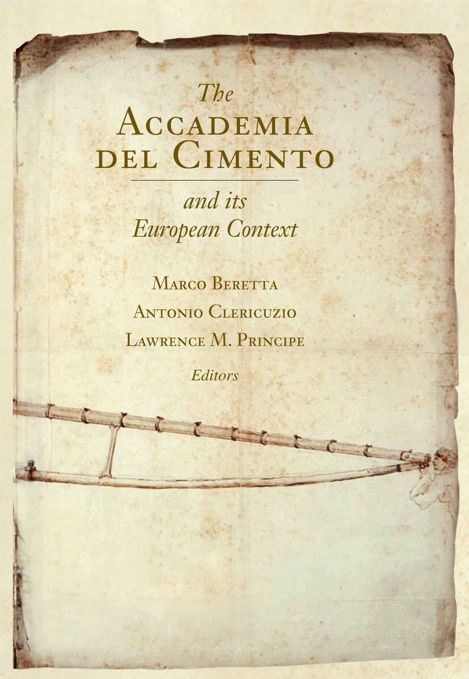 Amazon.it: The Accademia Del Cimento and Its European Context ...