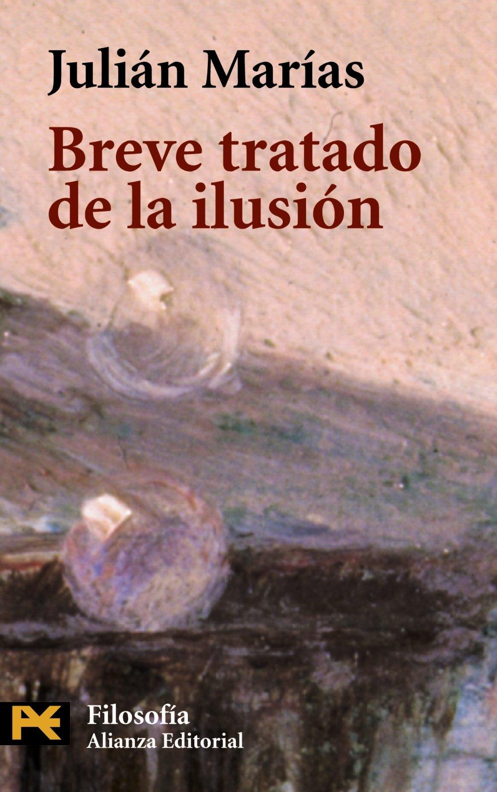 Breve tratado de la ilusión El Libro De Bolsillo - Filosofía ...