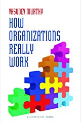 How Organizations Really Work Paperback