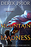 Mountain of Madness (Annals of the Nameless Dwarf Book 2)