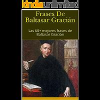 Frases De Baltasar Gracián: Las 60+ mejores frases de Baltasar Gracián