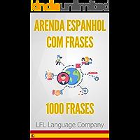 Aprenda Espanhol com Frases: 1000 Frases para treinar