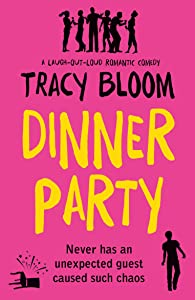 Dinner Party: A laugh out loud romantic comedy
