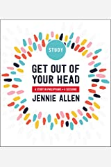 Get Out of Your Head Study Guide: A Study in Philippians Paperback