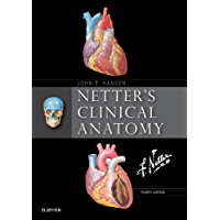 Netter's Clinical Anatomy E-Book (Netter Basic Science)