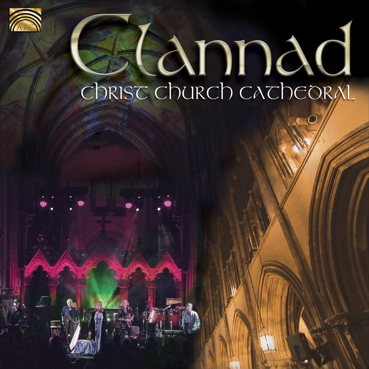 Clannad: Live at Christ Church Cathedral by ARC Music