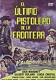 El ultimo pistolero de la frontera [DVD]