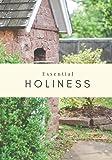 Essential Holiness