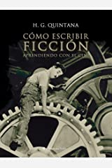 Cómo escribir ficción: Aprendiendo con el cine (Spanish Edition) Kindle Edition